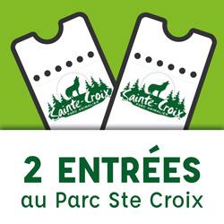 1 LOT DE 2 ENTRÉES AU PARC DE STE CROIX